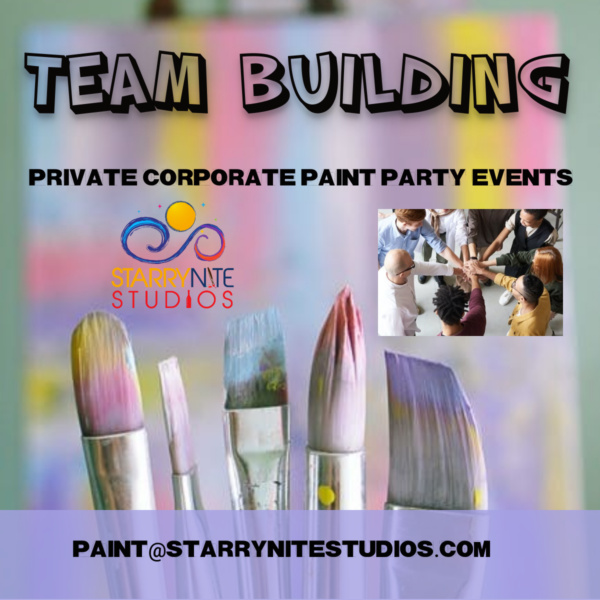 "Corporate ""Team Building"" Private Paint Party"